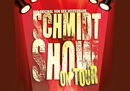Schmidt Show on Tour